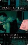 Extreme Exposure - Pamela Clare