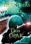Das Opak - Matthias Falke