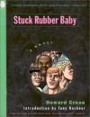 Stuck Rubber Baby. Howard Cruse - Howard Cruse