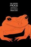 One Hundred Frogs: From Renga to Haiku to English - Hiroaki Sato