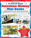 Success With Reading: 15 Fun-to-Read American History Mini-Books: Engaging Nonfiction Stories on Key Topics That Help Struggling Readers Learn the Content They Need to Know - Nancy I. Sanders