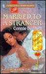 Married to a Stranger - Connie Bennett