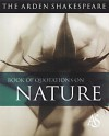 The Arden Shakespeare Book Of Quotations On Nature - Jane Armstrong, Katherine Duncan-Jones