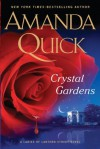 Crystal Gardens (Thorndike Press Large Pprint Basic: a Ladies of Lantern Street) - Amanda Quick
