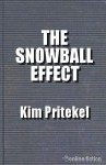 The Snowball Effect - Kim Pritekel