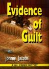 Evidence Of Guilt: A Kali O'Brien Mystery - Jonnie Jacobs