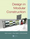 Design in Modular Construction - R.M. Lawson, Mark Lawson, Ray Ogden