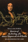 William Byrd's Histories of the Dividing Line Betwixt Virginia: and North Carolina - William Byrd