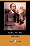 The Man Who Wins - Robert Herrick