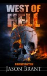 West of Hell Omnibus Edition - Jason Brant