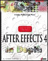 After Effects 4 in Depth [With Contains Hundreds of Animations...] - R. Shamms Mortier