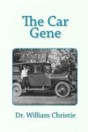 The Car Gene - William Christie