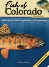 Fish of Colorado Field Guide - Dan Johnson