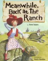 Meanwhile, Back at the Ranch - Anne Isaacs