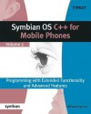 Symbian OS C++ for Mobile Phones Volume 2: Programming with Extended Functionality and Advanced Features [With CD-ROM] - Richard Harrison