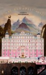 The Grand Budapest Hotel: The Illustrated Screenplay - Wes Anderson