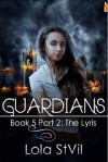 Guardians: The Lyris - Lola St.Vil