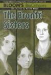 The Brontë Sisters (Bloom's Biocritiques) - Norma Jean Lutz