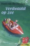 Verdwaald op zee - Haye van der Heyden, Annet Schaap