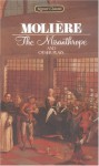 The Misanthrope and Other Plays - Molière, Donald M. Frame