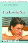 Terry Tyndale In Hot Like The Sun - Mel Cebulash