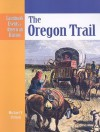 The Oregon Trail - Michael V. Uschan