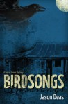 Birdsongs - Jason Deas