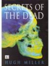 Secrets Of The Dead - Hugh Miller