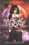 Magic to the Bone (Allie Beckstrom #1) - Devon Monk