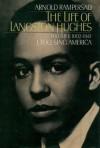 The Life of Langston Hughes: Volume I: 1902-1941, I, Too, Sing America (Life of Langston Hughes, 1902-1941) - Arnold Rampersad