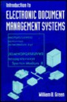 Introduction to Electronic Document Management Systems - William Green
