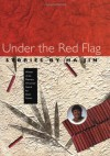 Under the Red Flag - Ha Jin