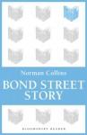 Bond Street Story - Norman Collins