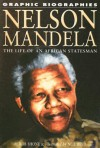 Nelson Mandela: The Life of an African Statesman - Rob Shone, Neil Reed
