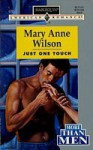 Just One Touch - Mary Anne Wilson