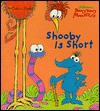 Shooby is Short (Character Book) - Lawrence Di Fiori, Weiss