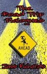 The Road Trip Dialogues - Jass Richards