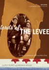 Lords of the Levee: The Story of Bathhouse John and Hinky Dink - Lloyd Wendt, Herman Kogan, Bette Jore, Rick Kogan