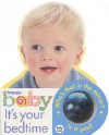 Baby Look: It's Your Bedtime - Roger Priddy