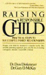 Raising a Responsible Child: How to Prepare Your Child for Today's Complex World - Don C. Dinkmeyer Sr., Gary D. McKay