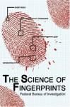 The Science Of Fingerprints - Federal Bureau of Investigation