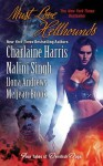 Must Love Hellhounds (Sookie Stackhouse, #9.2; Guild Hunter, #0.5; Kate Daniels, #3.5; The Guardians, #5.5) - Meljean Brook, Ilona Andrews, Nalini Singh, Charlaine Harris