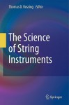 The Science of String Instruments - Thomas D. Rossing