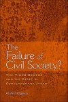 The Failure of Civil Society?: The Third Sector and the State in Contemporary Japan - Akihiro Ogawa