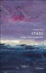 Stars: A Very Short Introduction (Very Short Introductions) - Andrew King