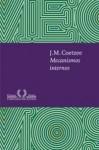 Mecanismos Internos - J.M. Coetzee, Sergio Flaksman