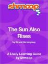 The Sun Also Rises - Shmoop