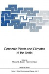 Cenozoic Plants and Climates of the Arctic - Michael C. Boulter, Helen Fisher