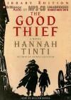 The Good Thief - Hannah Tinti, William Dufris