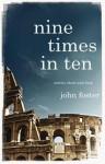 Nine Times in Ten - John Foster